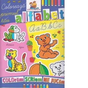 Coloreaza primul tau alfabet. Carte colorat