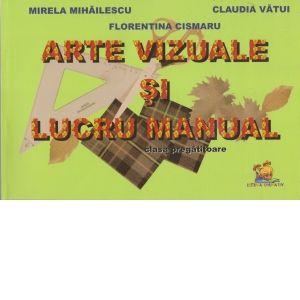 Arte vizuale si lucru manual. Clasa pregatitoare