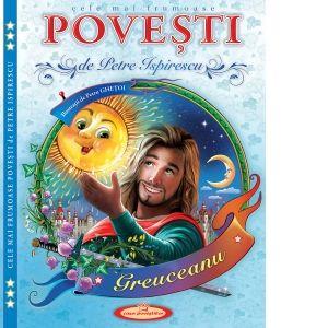 Cele mai frumoase Povesti (P. Ispirescu)