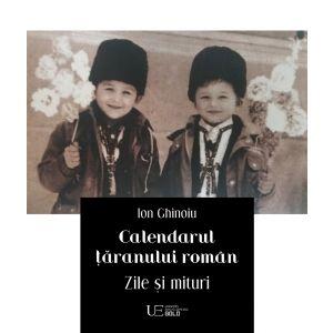 Calendarul taranului roman. Zile si mituri 2020