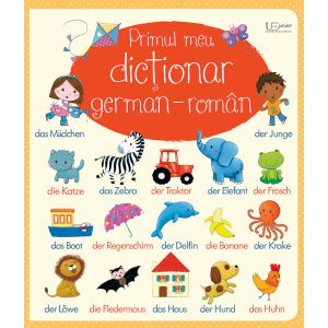 Primul meu dictionar german-roman (Usborne)