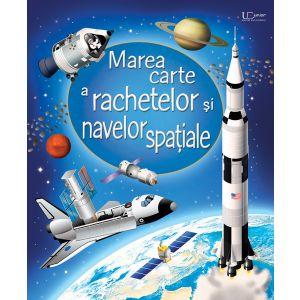 Marea carte a rachetelor si navelor spatiale (Usborne)