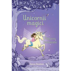 Unicornii magici. Padurea fermecata (Usborne)