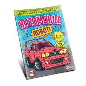 Marea Carte De Colorat - Automobile & Roboti