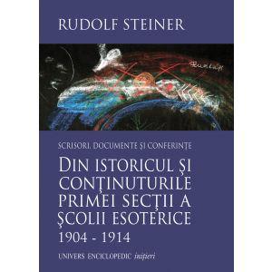 Din istoricul si continuturile primei sectii a scolii esoterice 1904 - 1914