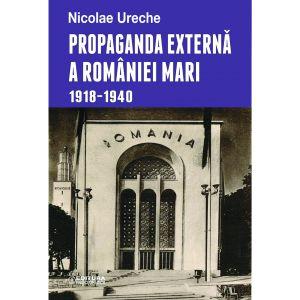 Propaganda externa a Romaniei Mari