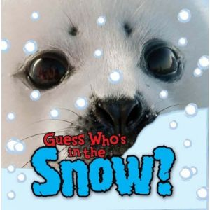 Guess Who's in the... Snow