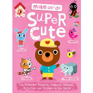 Make and Do: Supercute