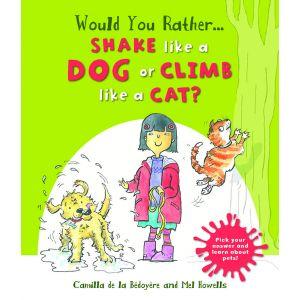 Would you Rather: Shake like a Dog or Climb like a Cat?