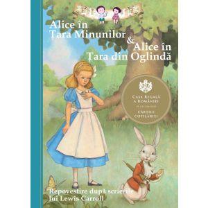 Alice In Tara Minunilor & Alice In Tara Din Oglinda