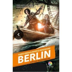 BERLIN VOL. 4 LUPII DIN BRANDENBURG
