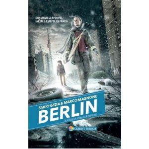 BERLIN VOL. 3 BATALIA DIN GROPIUS