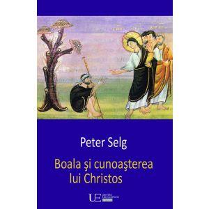Boala si cunoasterea lui Christos