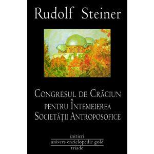 Congresul de Craciun pentru intemeierea Societatii Antroposofice