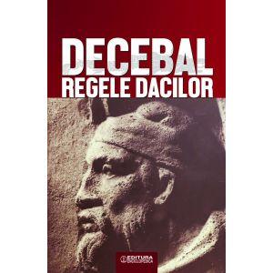 Decebal, regele dacilor