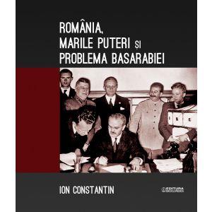 Romania, Marile Puteri si problema Basarabiei