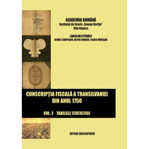Conscriptia fiscala a Transilvaniei din anul 1750. Vol. II (Partea I+II+III)