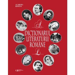 Dictionarul literaturii romane vol I-II