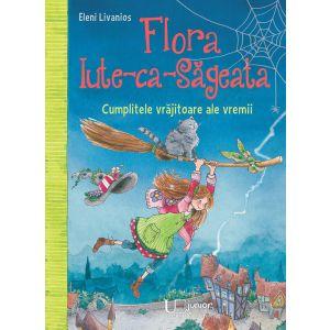 Flora Iute-ca-Sageata. Cumplitele vrăjitoare ale vremii.