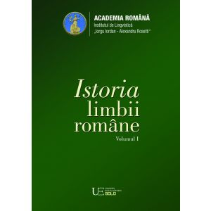Istoria limbii romane (vol. I)
