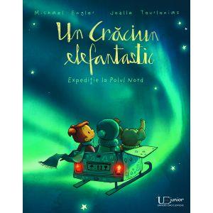 Un Craciun Elefantastic. Expeditie la Polul Nord