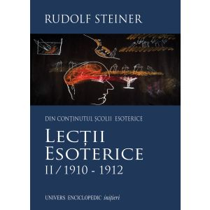 Lectii esoterice II/1910-1912