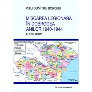 Miscarea legionara în Dobrogea anilor 1940-1944
