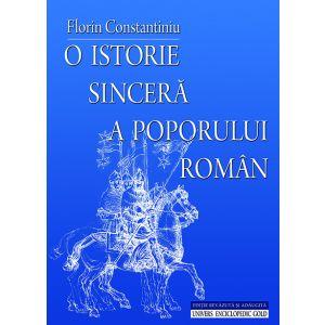 O istorie sincera a poporului roman – editie revazuta si adaugita
