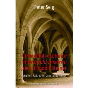 Comunitati esoterice in dramele-misteriu ale lui Rudolf Steiner