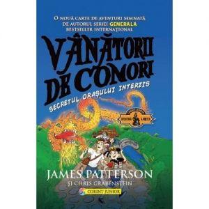 VANATORII DE COMORI VOL. 3 SECRETUL ORASULUI INTERZIS