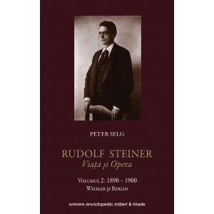 Rudolf Steiner – Viata si opera vol 2