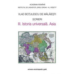 Scrieri III. Istoria universala. Asia