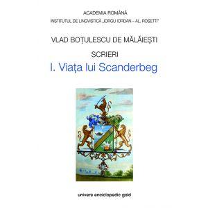 Scrieri I. Viata lui Scanderbeg