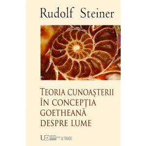 Teoria Cunoasterii in conceptia goetheana despre lume