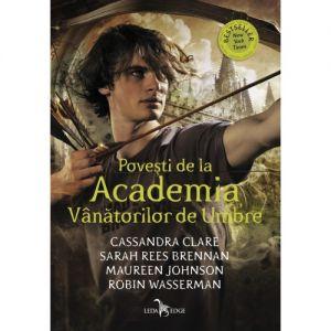 Povesti De La Academia Vanatorilor De Umbre (tl)