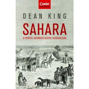 Sahara. O Poveste Adevarata Despre Supravietuire