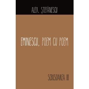 Eminescu- Poem cu poem. Scrisoarea a III-a