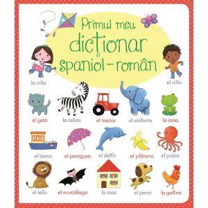 Primul meu dictionar spaniol-roman (Usborne)