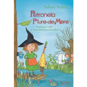 Petronela Piure-de-Mere. Somnul vrajit si tumultul pocnitorilor.