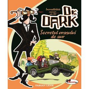 Dr. DARK - Secretul orasului de aur