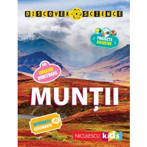 Muntii - Discover Science