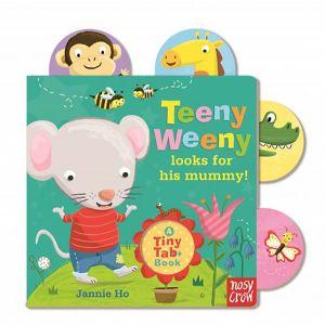 Tiny Tabs: Teeny Weeny looks for his mummy