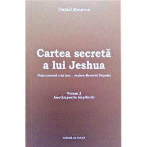 Cartea secreta a lui Jeshua, volumul 2. Anotimpurile implinirii