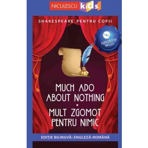 Shakespeare pentru copii: Mult zgomot pentru nimic (Ediție bilingvă, incl. Audiobook)