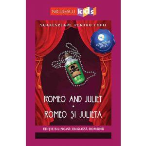 Shakespeare pentru copii: Romeo și Julieta (Ediție bilingvă, incl. Audiobook)
